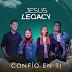 «CONFÍO EN TI», La primera producción de Jesus Legacy