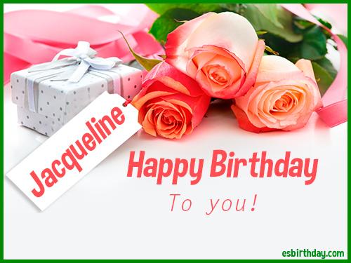 happy birthday jacqueline Happy Birthday Jacqueline   Happy Birthday images for Name happy birthday jacqueline