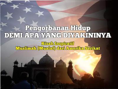 Kisah Inspiratif Islam - mualaf Amerika Serikat