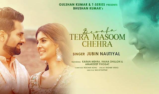 Bewafa Tera Masoom Chehra Lyrics in Hindi - Jubin Nautiyal