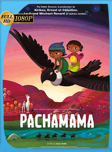 Pachamama (2018) HD 1080p Latino Trial [GoogleDrive] TeslavoHD