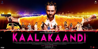 Kaalakaandi Budget, Screens & Box Office Collection India, Overseas, WorldWide