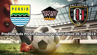 Prediksi Bola Persib Bandung vs Bali United 26 Juli 2019