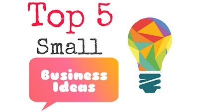 Small Business Ideas to earn more!!!