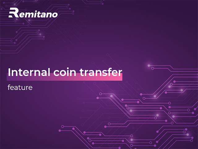 Remitano Launches Free Internal Coin Transfer Between Users' Wallets
