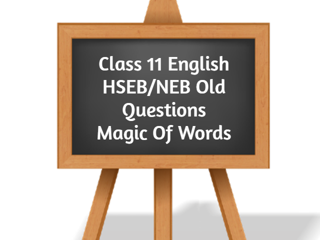 Class11 English HSEB_NEB Old Questions