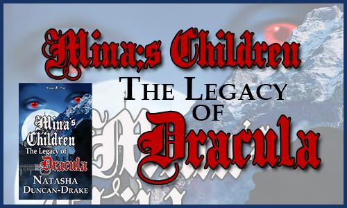 Mina's Children: The Legacy of Dracula