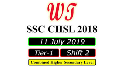 SSC CHSL 11 July 2019, Shift 2 Paper Download Free