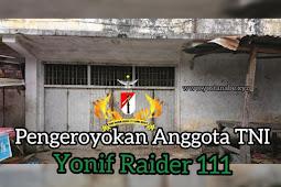 Pengeroyokan Anggota TNI Yonif Raider 111