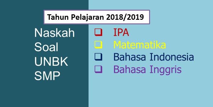 Naskah Soal UNBK SMP 2019