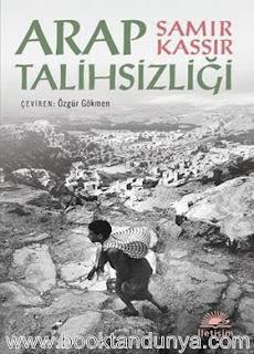 Samir Kassir - Arap Talihsizliği