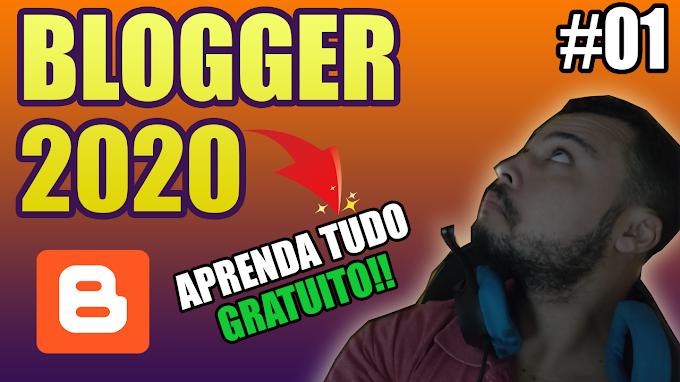 Como Criar um Blogger em 2020 Gratuito na plataforma Blogger - Aula 01# Novo Formato