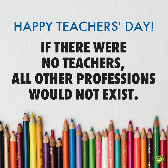 Happy Teachers Day Thought