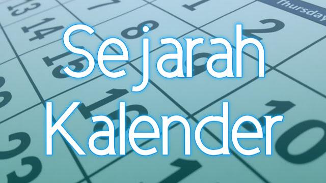 Sejarah Kalender dan Perhitungannya