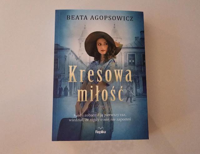 """""""Kresowa miłość"""" Beata Agopsowicz [PATRONAT MEDIALNY]"""