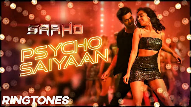 Saaho(Telugu) movie -Psyco saiyaan ringtone Download