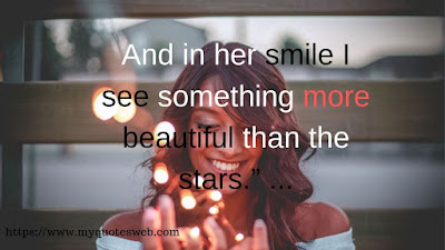 And  in her smile - Best Romantic Quotes