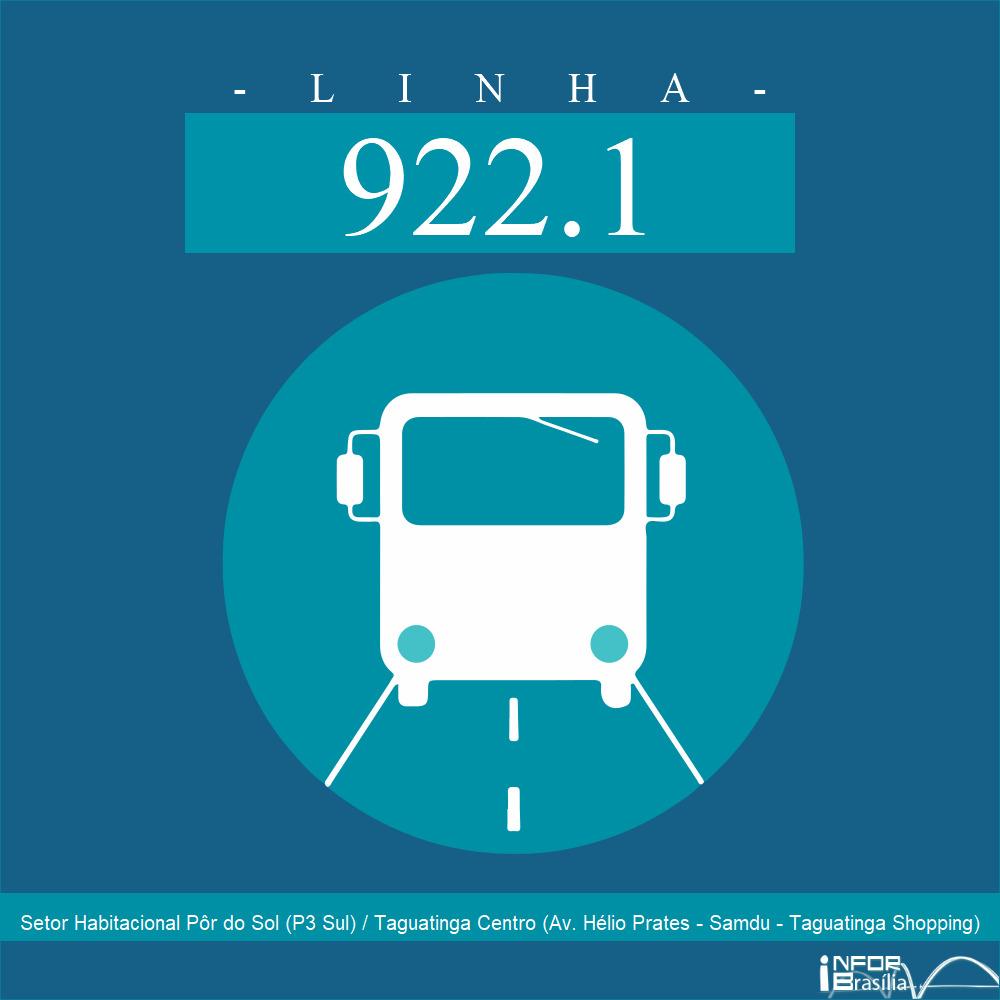 Horário de ônibus e itinerário 922.1 - Setor Habitacional Pôr do Sol (P3 Sul) / Taguatinga Centro (Av. Hélio Prates - Samdu - Taguatinga Shopping)