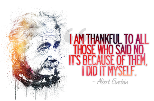 I am thankful to all those who said no - Einstein quotes