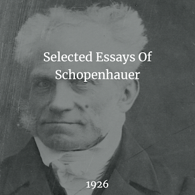 Selected Essays Of Schopenhauer 1926 free PDF book