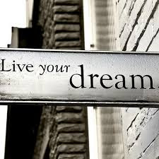 sign live your dream