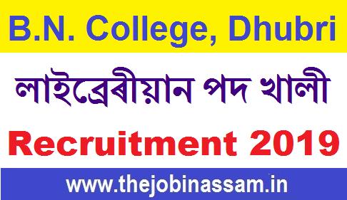 B.N. College, Dhubri Assam Recruitment 2019