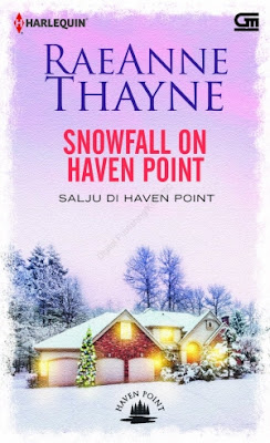 Snowfall on Haven Point (Salju di Haven Point) by Rae Anne Thayne Pdf