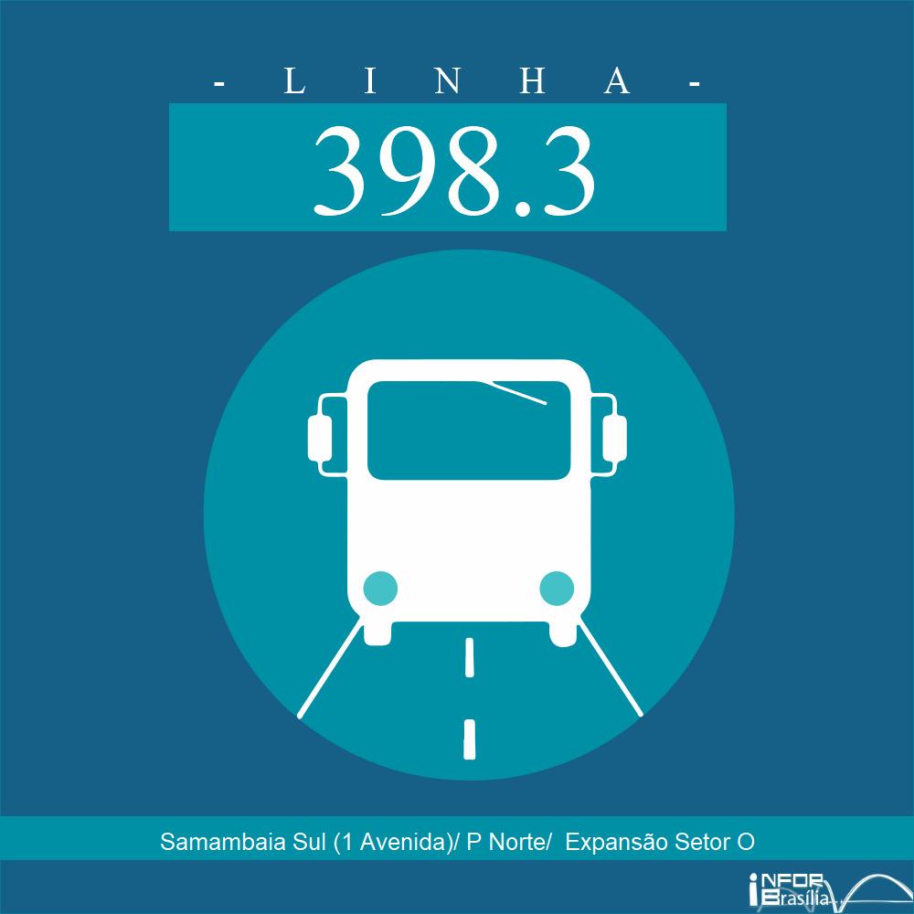 Horário de ônibus e itinerário 398.3 - Samambaia Sul (1 Avenida)/ P Norte/  Expansão Setor O
