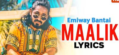 MAALIK LYRICS – EMIWAY 2020