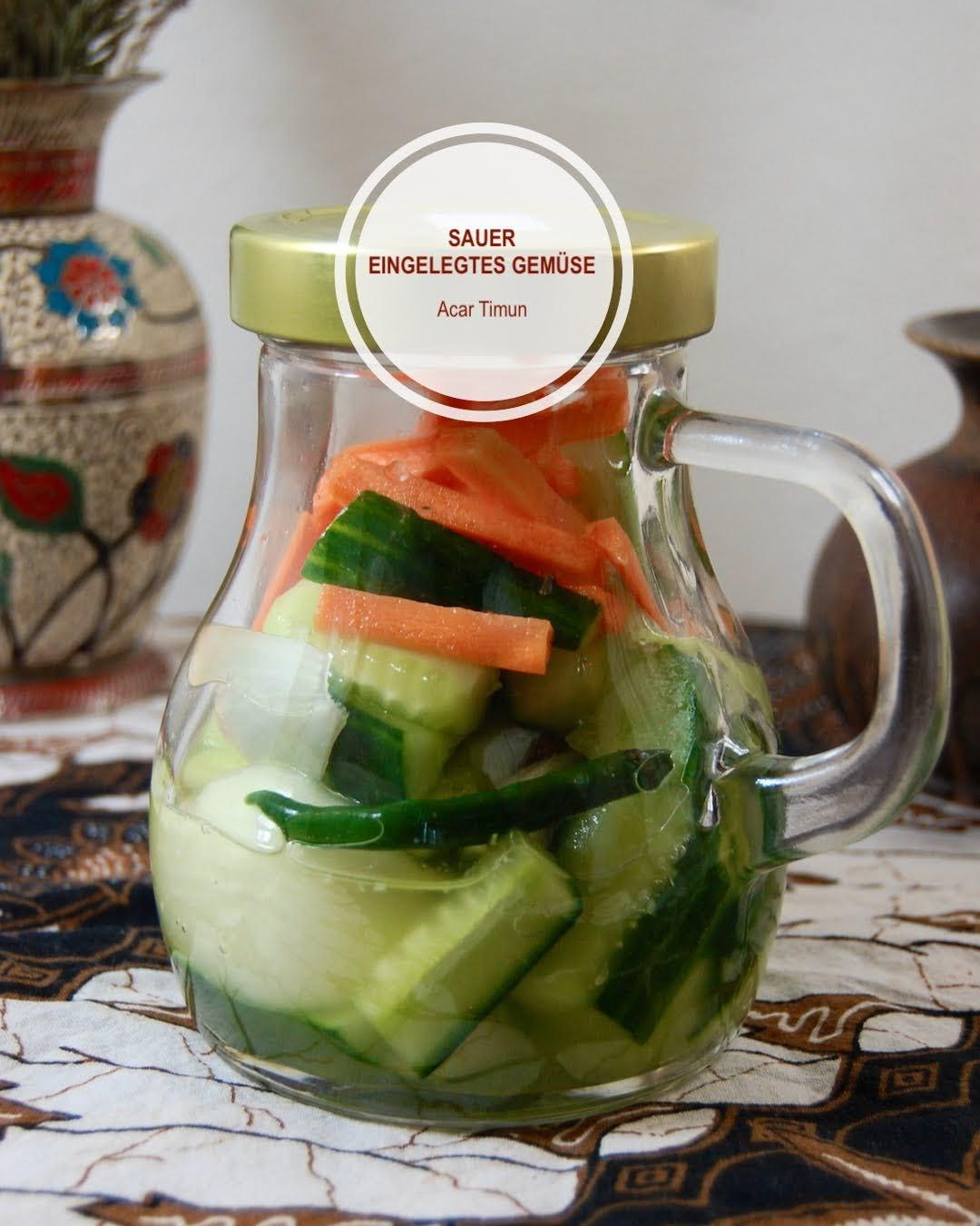 Sauer Eingelegtes Gemüse (Acar Timun)