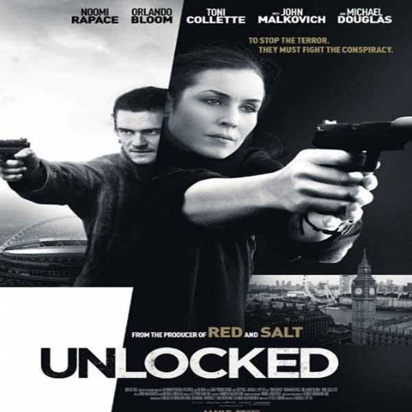 Unlocked, Unlocked Synopsis, Unlocked Trailer, Unlocked Review