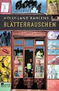 http://www.rowohlt.de/buch/Holly_Jane_Rahlens_Blaetterrauschen.3082480.html