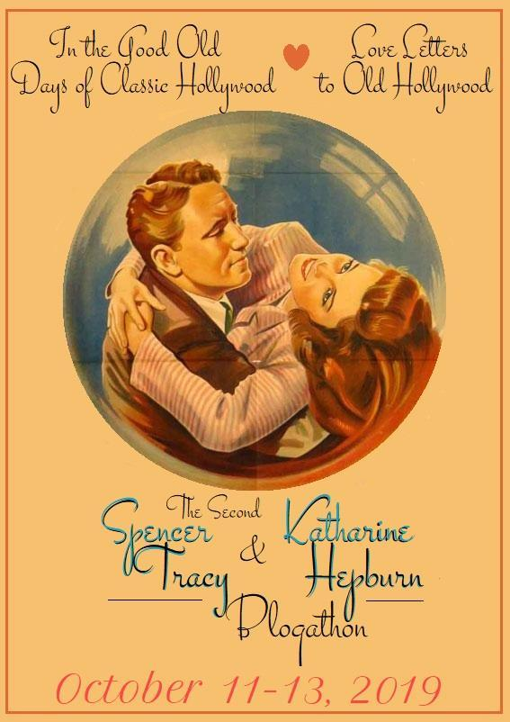 The Second Spencer Tracy and Katharine Hepburn Blogathon!