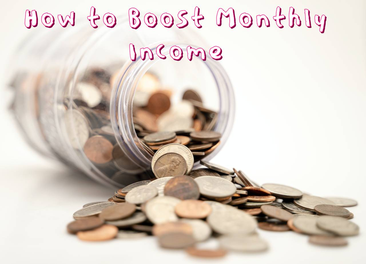 11 Way To Boost Monthly Income of your New Blog