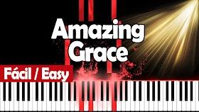 Amazing Grace (Sublime gracia) - Piano PDF - Notas musicales