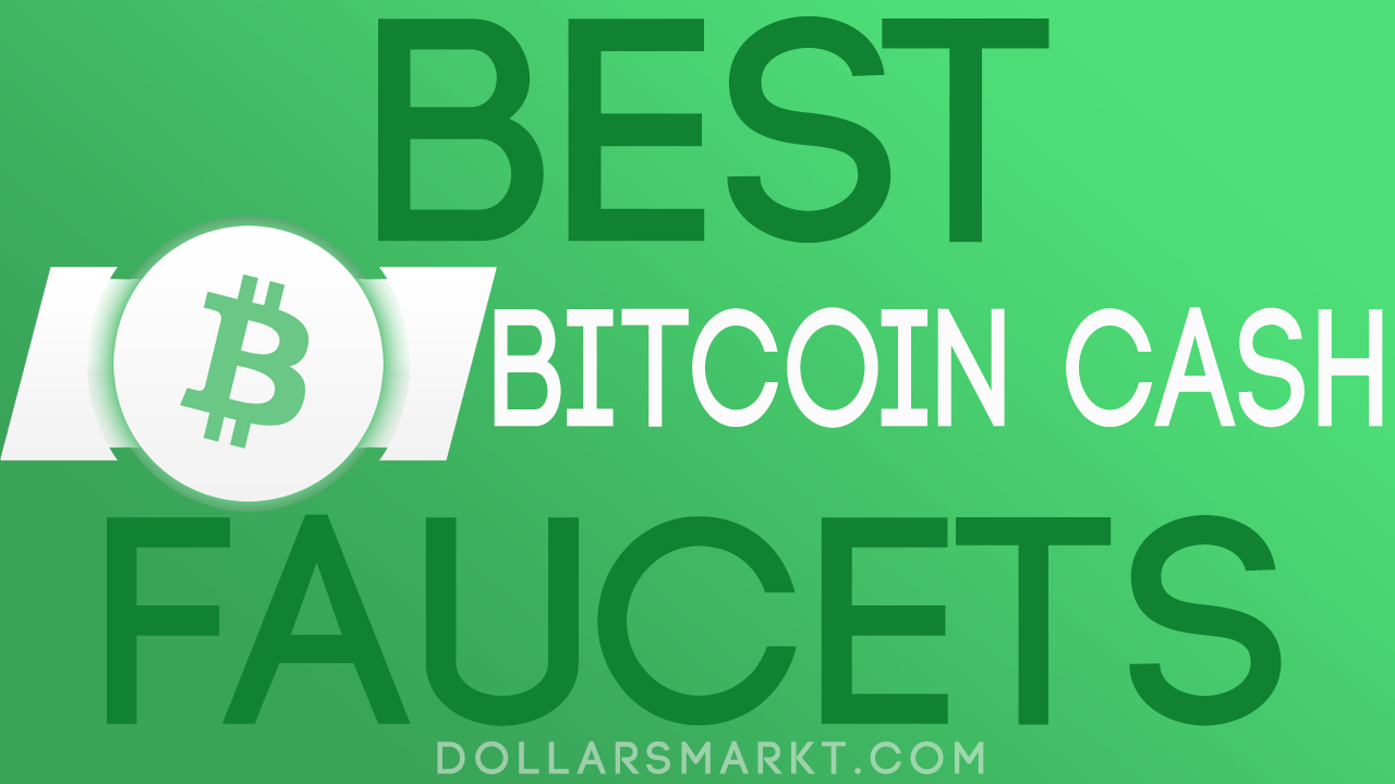 best bitcoin cash faucets instant withdrawals list 2020