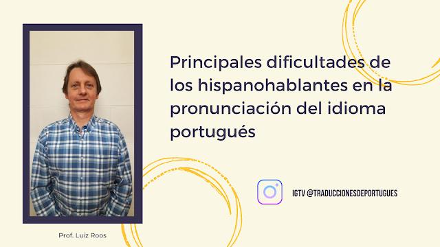 Dificultades de los hispanohablantes para aprender portugués