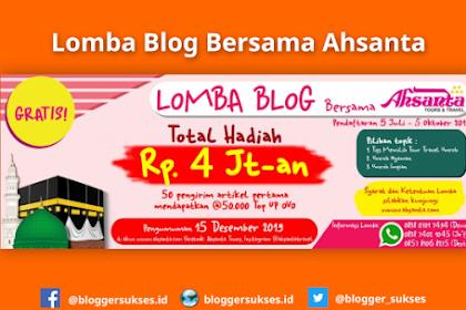 Lomba Blog Ahsanta Tours & Travel Dengan Total Hadiah 4 JT