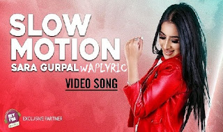 Slow Motion Song Lyrics