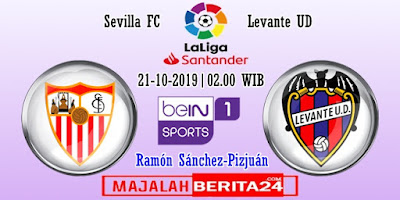 Prediksi Sevilla vs Levante — 21 Oktober 2019