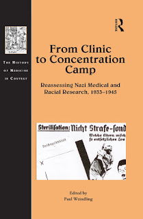 From Clinic to Concentration Camp Reassessing Nazi Medical and Racial Research, 1933-1945