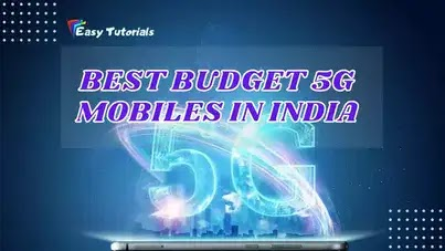 Best Budget 5G Mobile Phones in India