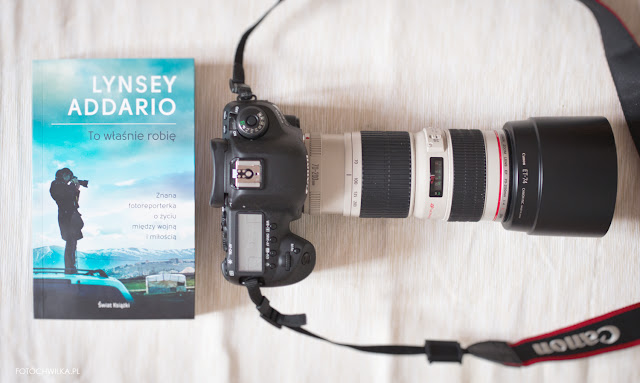 """To właśnie robię"" - reportaż o fotografce wojennej Lynsey Addario"