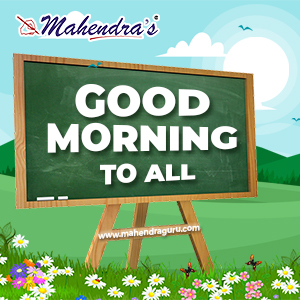 Good Morning To All !! | 11- 05 -18