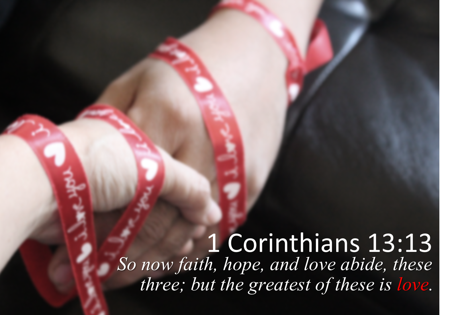 1 Corinthians 13:13 Pass on Love as The Greatest Virtue