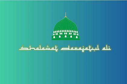 Cara Mengamalkan dan Khasiat Bacaan Shalawat Darajatul Ali