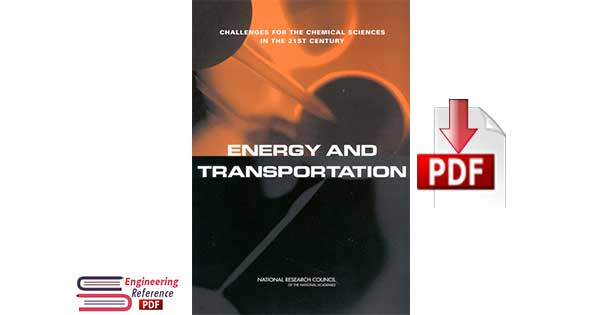 Energy and Transportation: Challenges for the Chemical Sciences in the 21st Century