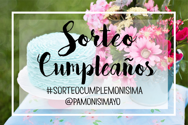 Sorteo Cumpleaños Monisima monerias @pamonisimayo