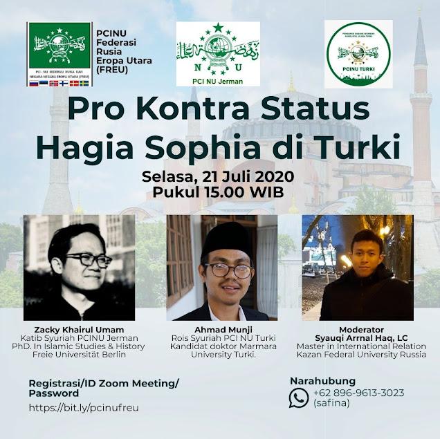 HOT! PCINU FREU, Jerman, dan Turki Menyelenggarakan Webinar Kontroversi Hagia Sophia Menjadi Masjid