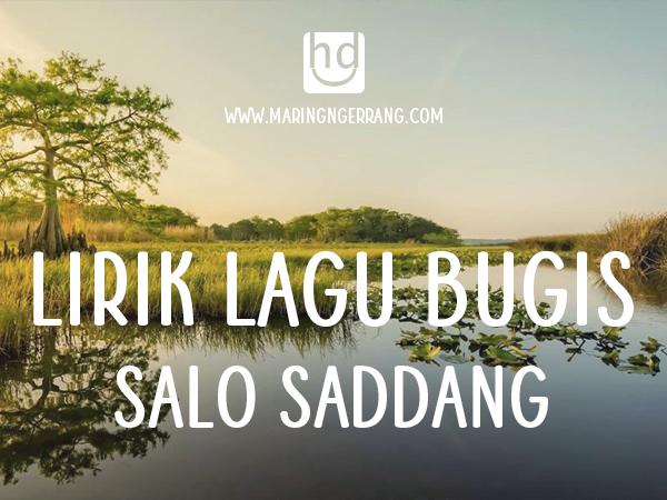 Lirik Lagu Bugis Pinrang Salo Saddang